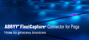 How ABBYY FlexiCapture can automate invoice processing