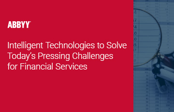 technologies to solve challenges for financial services - ABBYY infographic